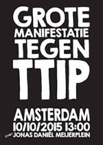 Poster, Manifestatie tegen TTIP te Amsterdan op 1010-2015